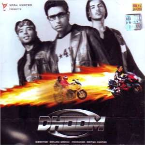 Dhoom(Hindi Music/ Bollywood Songs / Film Soundtrack