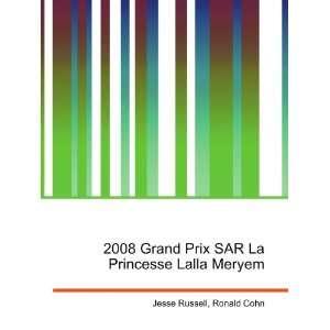 Prix SAR La Princesse Lalla Meryem: Ronald Cohn Jesse Russell: Books