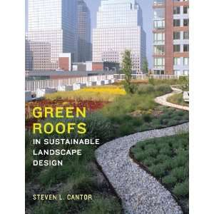 Green Roofs in Sustainable Landscape Design (9780393731682