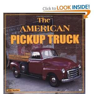 The American Pickup Truck (9780760304730) Mike Mueller