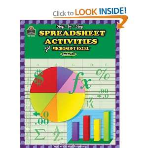 Step by Step Spreadsheet Activities for Excel(R) (Step By