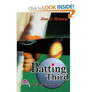Tim Allison Baseball Story) (9780595298563): Jim Brown: Books