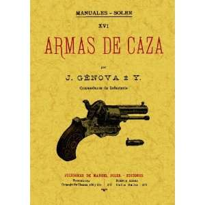 Armas de caza (9788497619837) Jose Genoveva e Iturbe Books