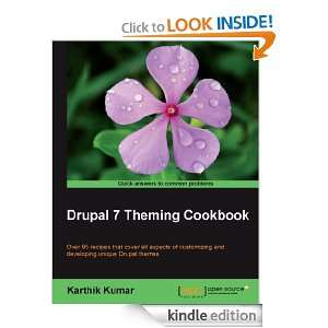 Drupal 7 Theming Cookbook: Karthik Kumar:  Kindle Store