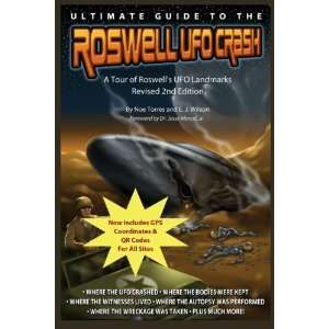 the Roswell UFO Crash   Revised 2nd Edition A Tour of Roswells UFO