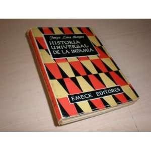 Historia Universal de la Infamia Jorge Luis Borges Books