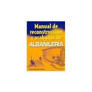 Manual de reconstruccion y acabados de albanileria