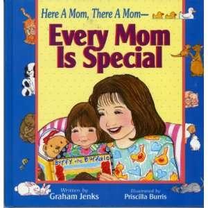 Mom Is Special (9780785282150) Graham Jenks, Priscilla Burris Books