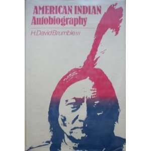 American Indian Autobiography (9780520062450) H. David