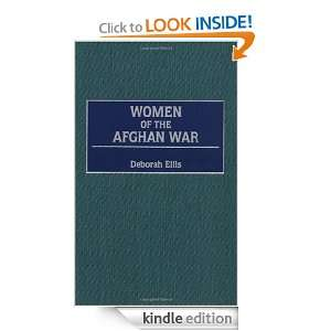 Women of the Afghan War: Deborah Ellis:  Kindle Store