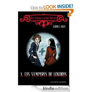 Les vampires de Londres (HORS SER LITTER) (French Edition): Fabrice