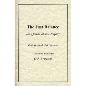 Just Balance (9781567441130): Al Ghazzali: Books