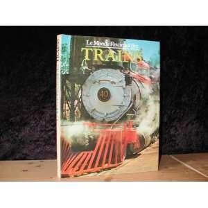 Pictorial History of Trains (9782700002034) David Hamilton Books