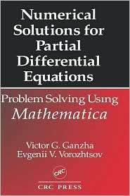 Numerical Solutions For Partial Differential Equations, (0849373794