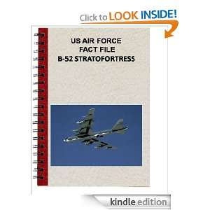 US AIR FORCE FACT FILE B 52 STRATOFORTRESS: USAF:  Kindle