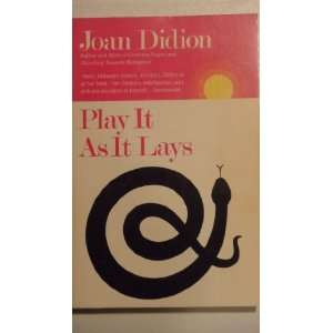 Play It as It Lays, a Novel Joan. Didion Books
