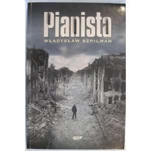 Pianista Warszawskie Wspomnieni 1939 1945 (The Pianist