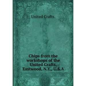 of the United Crafts, Eastwood, N.Y., U.S.A. United Crafts. Books