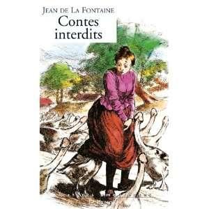 Contes Interdits (9782842711535): De LA Fontaine Jean: Books