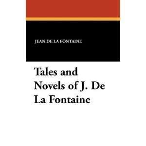 De La Fontaine (9781434422255): Jean De La Fontaine, Clara Tice: Books