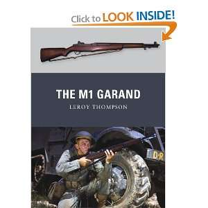 Garand (Weapon) (9781849086219): Leroy Thompson, Peter Dennis: Books
