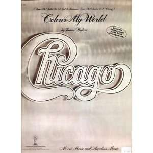 Sheet Music Colour My World Chicago 200: Everything Else