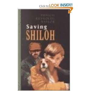 Saving Shiloh: Phyllis Reynolds Naylor: 9780786237135: