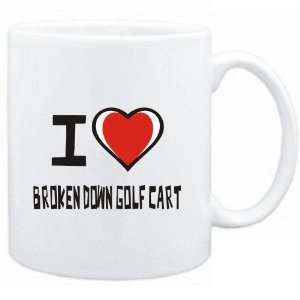 Mug White I love Broken Down Golf Cart  Drinks Sports