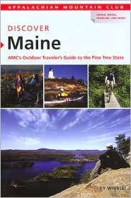 Discover Maine AMCs Outdoor Travelers Guide to the Pine Tree State