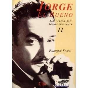 Serie 3 Gallos Negrete, Solis, Infante, 2) Enrique Serna Books