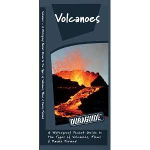 Volcanoes: A Waterproof Pocket Guide to the Types of Volcanoes, Flows