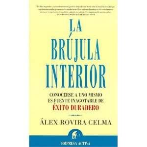 La Brujula Interior / La Brujula Interior (Spanish Edition