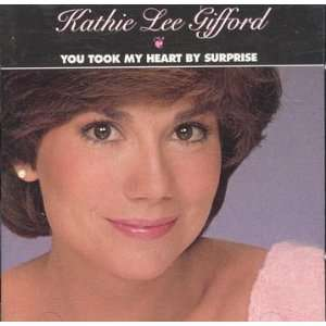 You Took My Heart By Surprise: Kathie Lee Gifford: Music