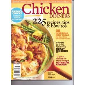 CHICKEN DINNERS Magazine. 225 Recipes, Tips & How Tos