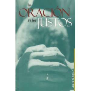 La Oracion De Los Justos (Prayer Of The Righteous, Spanish