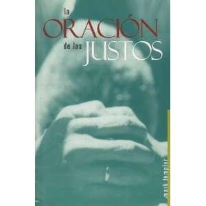 La Oracion De Los Justos (Prayer Of The Righteous, Spanish