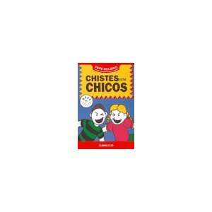 Chistes Para Chicos 1 (9789875663480) MULEIRO PEPE
