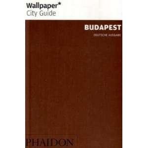 : Wallpaper* City Guide Budapest (9780714858289): Paul McCann: Books