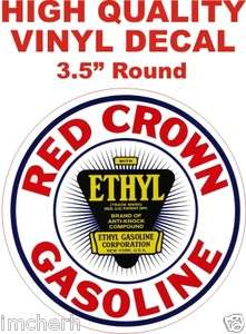 Vintage Style Red Crown Ethyl Gasoline Oil Company Co Gas Pump Decal