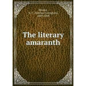 literary amaranth N. C. (Nathan Covington), 1809 1898 Brooks Books