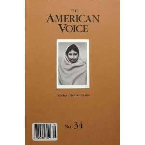 THE AMERICAN VOICE No. 34 Stories Poems Essays Frederick