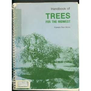 of trees for the Midwest (9780840318510): Pamela Sue Stava: Books