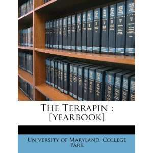 yearbook] (9781245183475) College Park University of Maryland Books