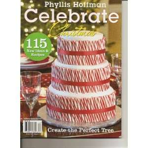 Phyllis Hoffman Celebrate Christmas Magazine (Volume 1