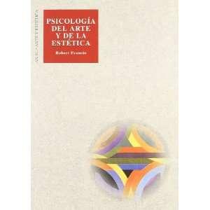 del Arte y de La Estetica (Spanish Edition) (9788476000465) Robert
