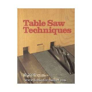 Table Saw Techniques (9780806955407) Roger W. Cliffe Books