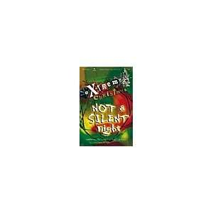 Extreme Christmas   Not a Silent Night (0645757033071) Books