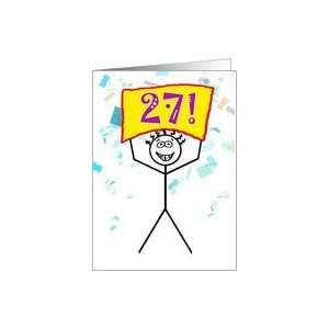 Happy 27th Birthday Stick Figure Holding Sign Card Toys & Games