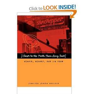 Memory, and Jim Crow (9780820335025) Jennifer Jensen Wallach Books