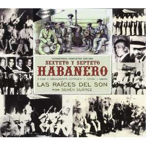 Las Raices Del Son/Complete Sexteto Habanero Music